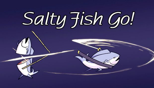 Salty Fish Go! Free Download