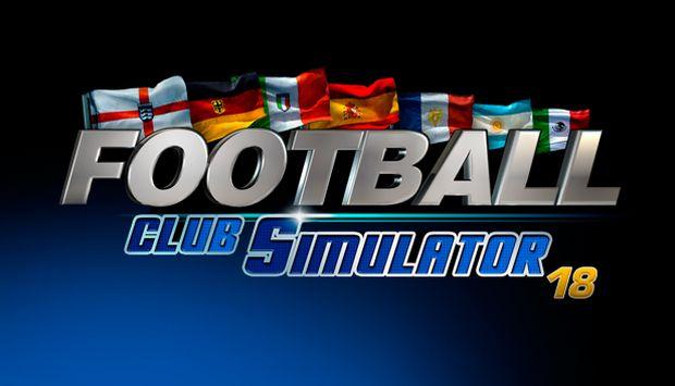 Football Club Simulator - FCS 18 Free Download