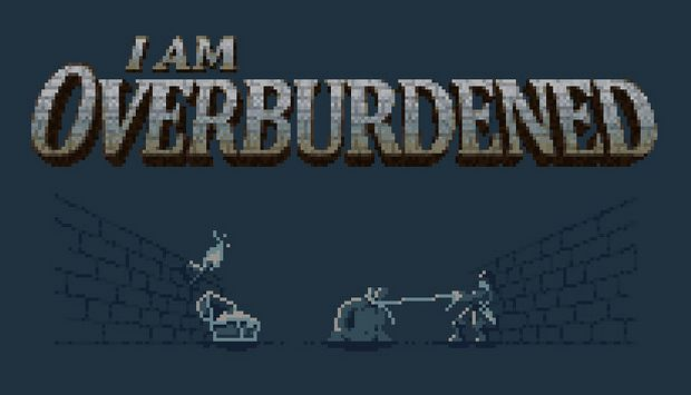 I Am Overburdened Free Download