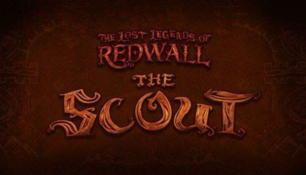 The Lost Legends of Redwall : The Scout Free Download