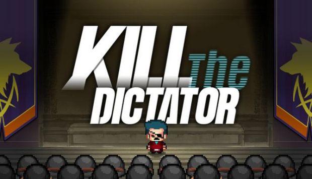 Kill the Dictator Free Download