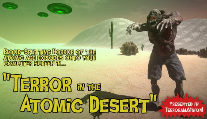 Terror In The Atomic Desert Free Download