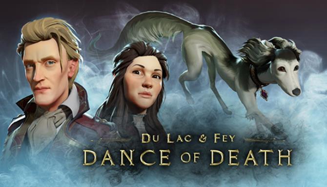 Dance of Death: Du Lac & Fey Free Download