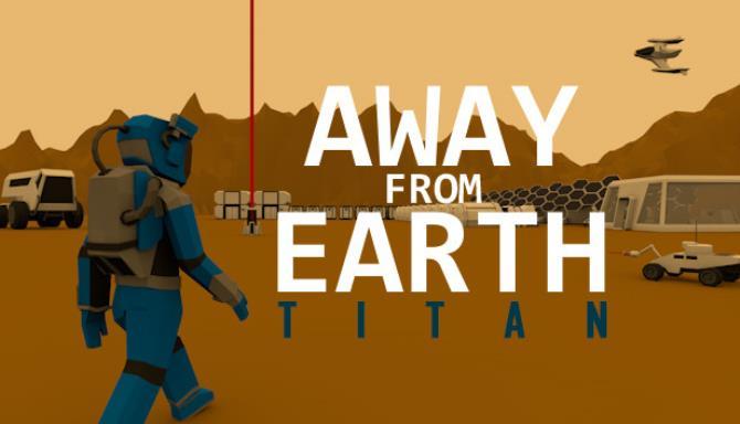 Dünyadan Uzakta: Titan Ücretsiz İndir