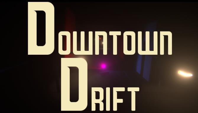 Downtown Drift Ücretsiz İndir