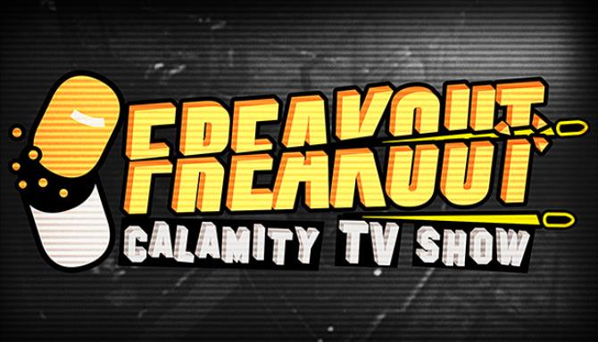 Freakout: Calamity TV Şovu Ücretsiz İndir