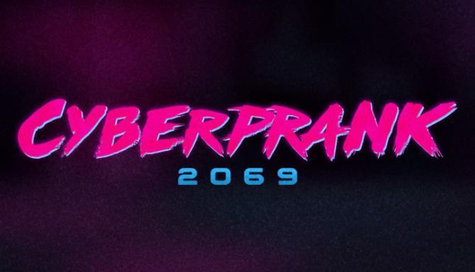 Cyberprank 2069 Bedava İndir
