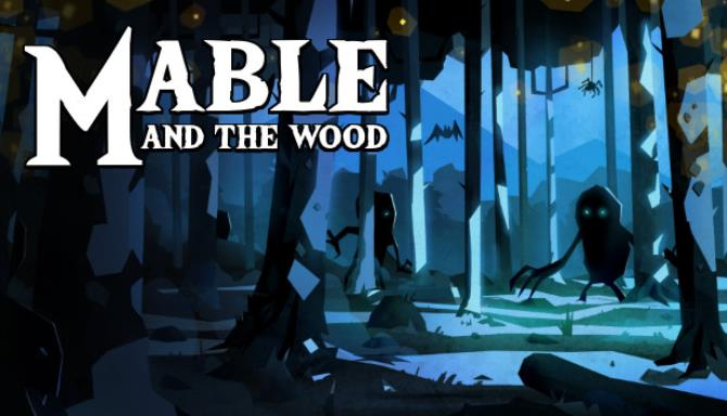 Mable & The Wood Free Download