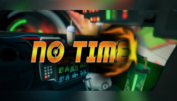 No Time Free Download