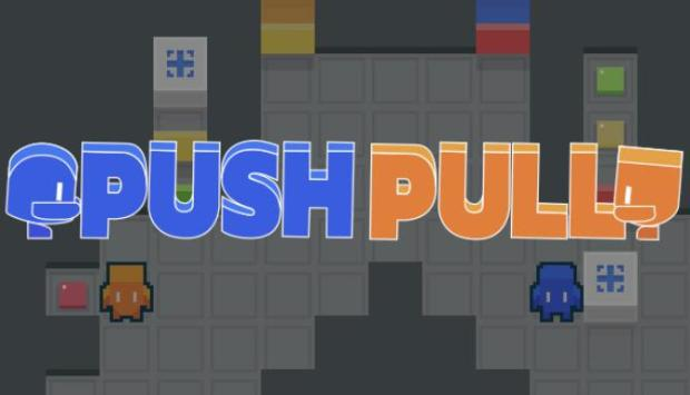 Push Pull Free Download