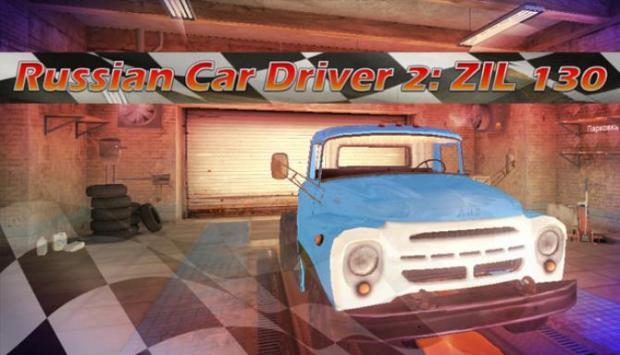 Russian Car Driver 2: ZIL 130 Free Download