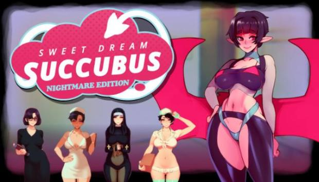 Sweet Dream Succubus - Nightmare Edition Free Download