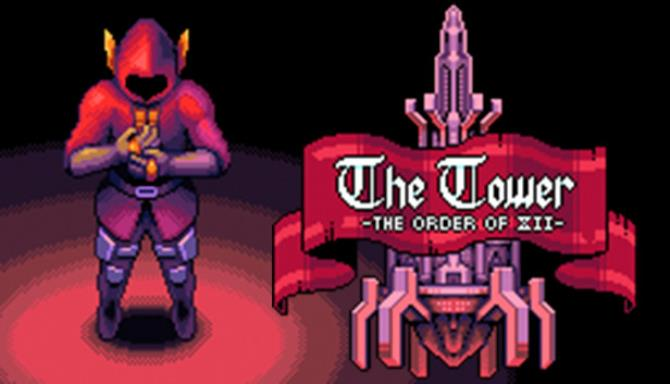 The Tower - The Order of XII Free Download