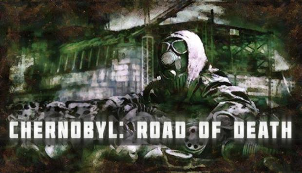 Chernobyl: Road of Death Free Download
