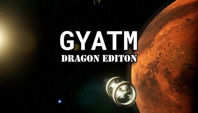GYATM Dragon Edition Free Download