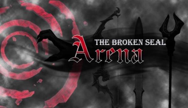 The Broken Seal: Arena Free Download