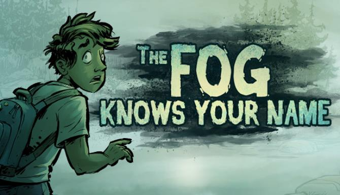 The Fog Knows Your Name Free Download