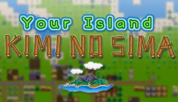 Your Island -KIMI NO SIMA- Free Download