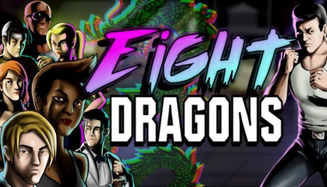 Sekiz Dragons Ücretsiz İndir