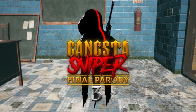 Gangsta Sniper 3: Final Parody Free Download