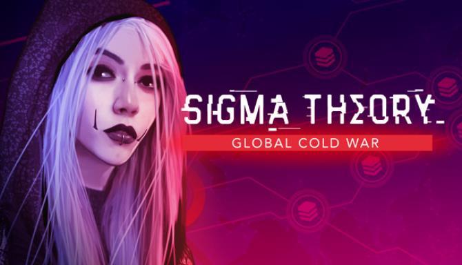 Sigma Teorisi: Küresel Soğuk Savaş Ücretsiz İndir
