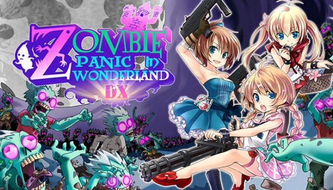 Zombie Panic In Wonderland DX Free Download
