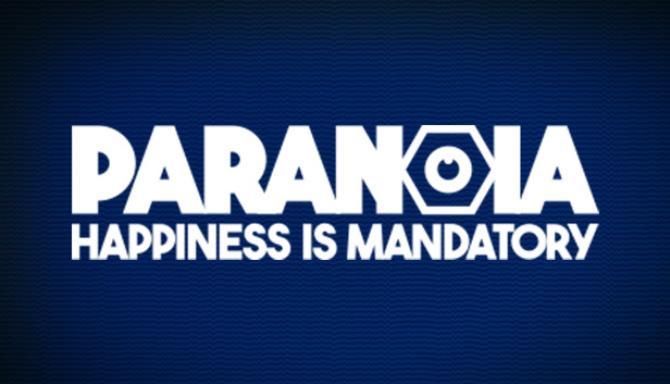 Paranoya: Mutluluk Ücretsizdir Zorunlu İndir