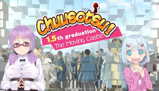 Chuusotsu! 1.5th Graduation: The Moving Castle Free Download
