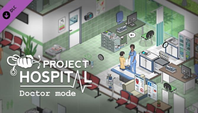Project Hospital - Doctor Mode Free Download