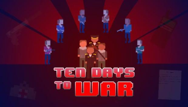 Ten Days to War Free Download