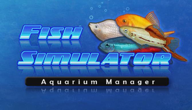 Balık Simülatörü: Akvaryum Yöneticisi Ücretsiz İndir