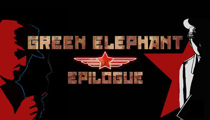 Green Elephant: Epilogue Free Download