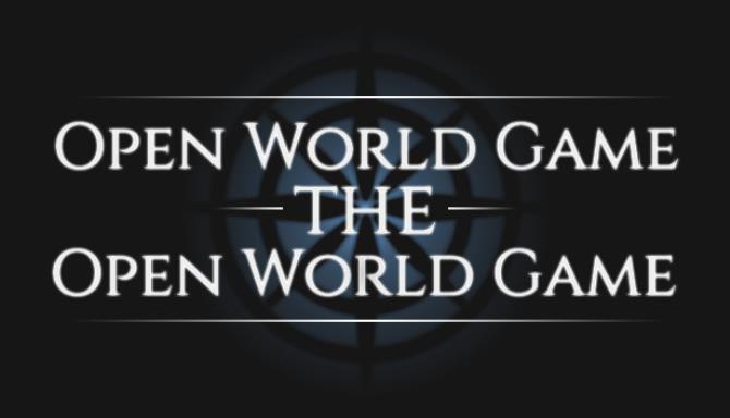 Açık Dünya Oyunu: Açık Dünya Oyunu Bedava İndir