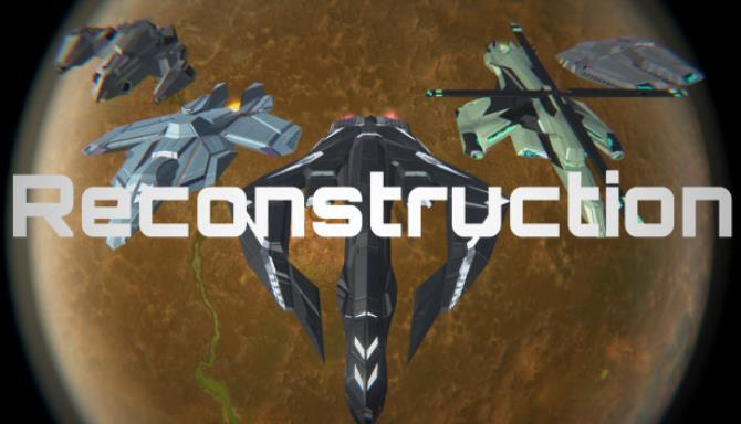Reconstruction Free Download