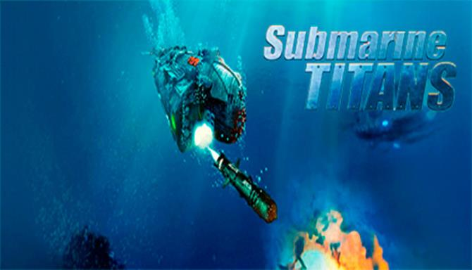 Submarine Titans Free Download