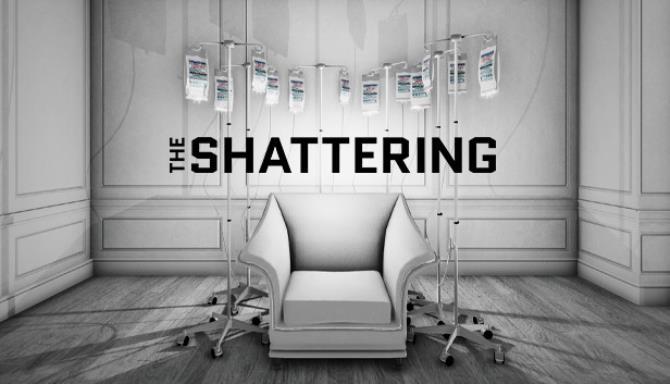 Shattering Ücretsiz İndir