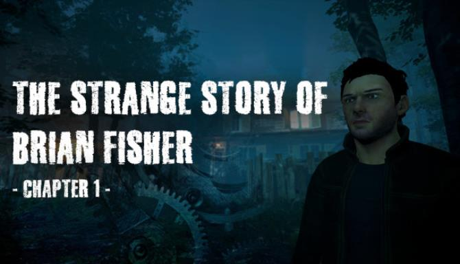 Brian Fisher'ın Garip Hikayesi: Bölüm 1 Bedava İndir