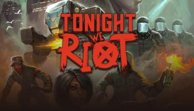 Tonight We Riot Free Download