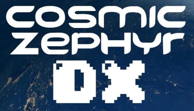 Kozmik Zephyr DX Ücretsiz İndir