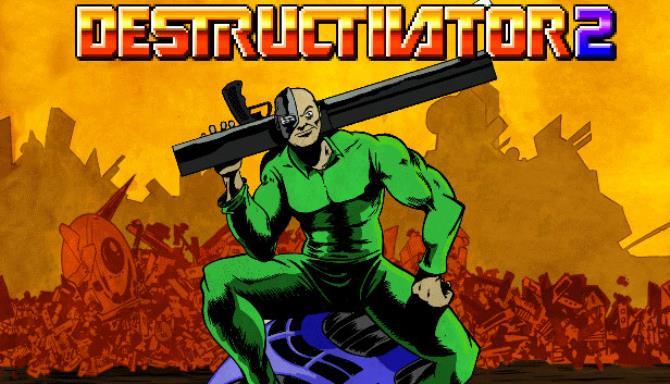 Destructivator 2 Bedava İndir