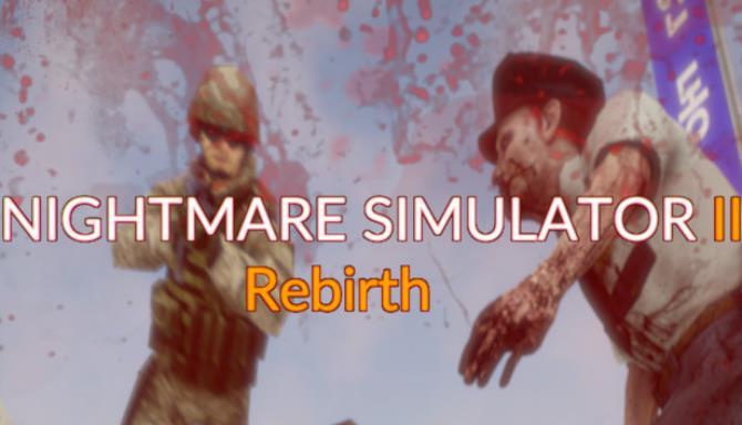 Kabus Simülatörü 2 Yeniden Doğuş Ücretsiz İndir