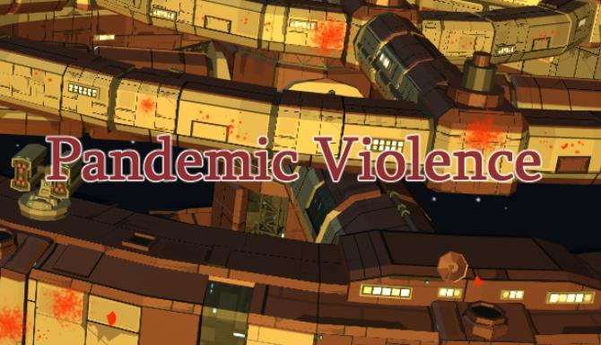 Pandemik Şiddet Ücretsiz İndirme