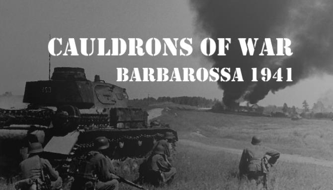 Cauldrons of War - Barbarossa Ücretsiz İndirme
