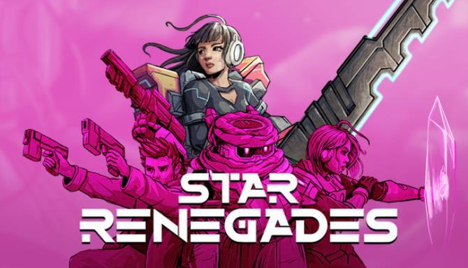 Star Renegades Ücretsiz İndirme