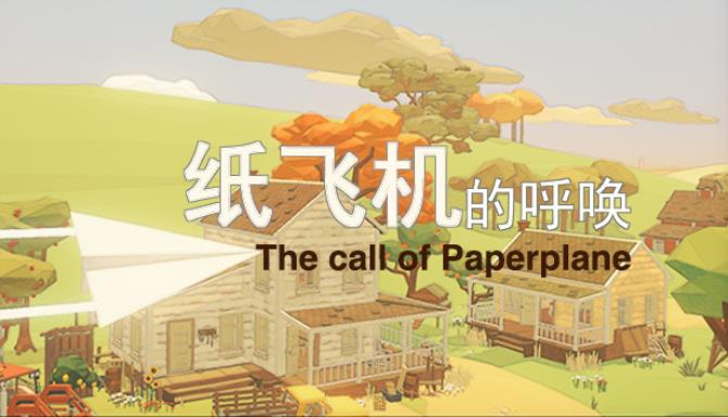 The Call of Paper Plane Free Download
