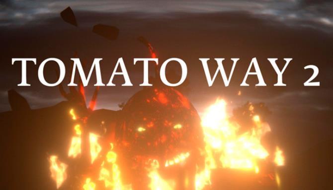 Tomato Way 2 Ücretsiz İndirin