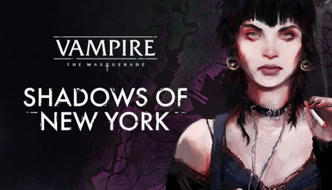 Vampire: The Masquerade - Shadows of New York Ücretsiz İndirin