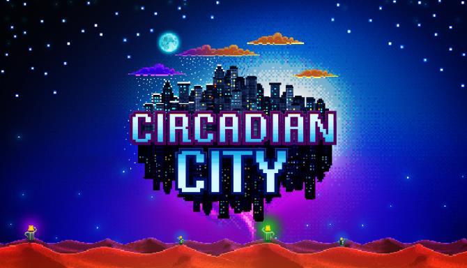 Circadian City Ücretsiz İndirme