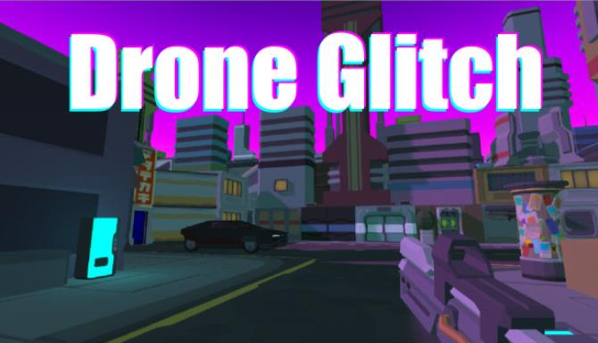 DroneGlitch Free Download