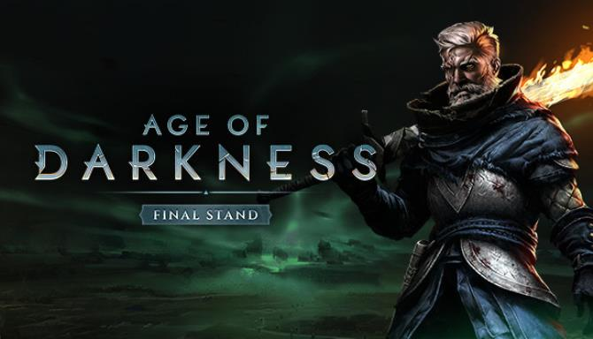 Tải xuống miễn phí Age of Darkness: Final Stand